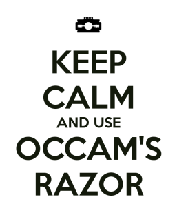 keep-calm-and-use-occam-s-razor